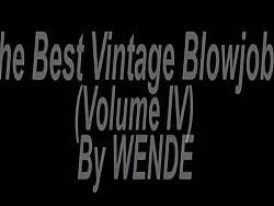 The Best Vintage Blowjobs Vol. 4