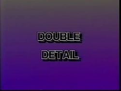 Double Detail (1992)